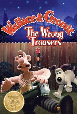 Уоллес и Громит 2: Неправильные штаны / Wallace & Gromit in The Wrong Trousers (1993)